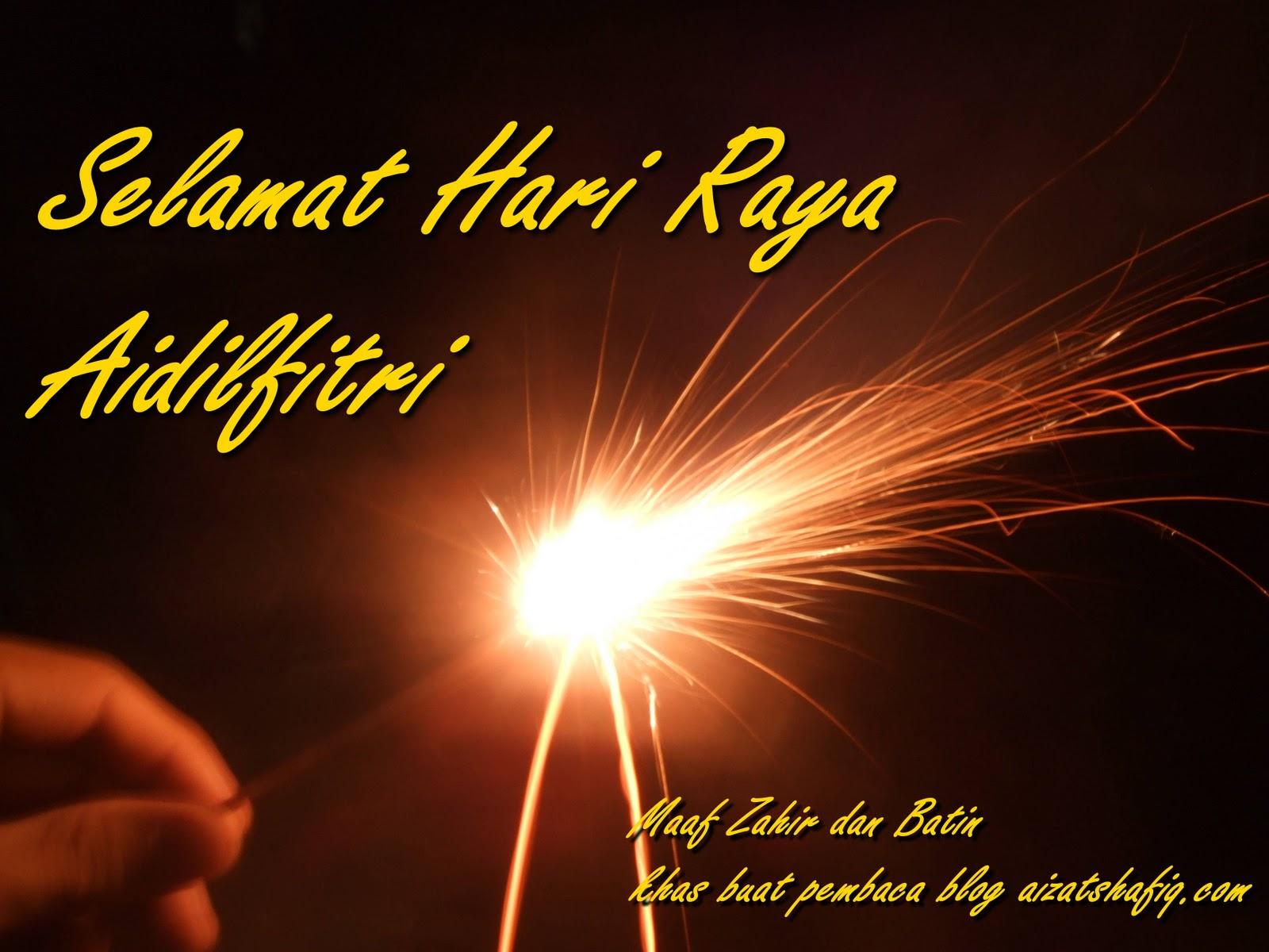 Selamat Hari Raya Aidilfitri Maaf Zahir Dan Batin Aizatshafiq